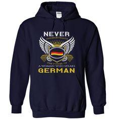 Never Underestimate A Woman Who Speaks German