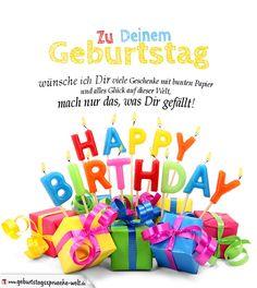 """Schöne Geburtstagskarte zum Ausdrucken und dem Text """"Zu Deinem Geburtstag wünsche ich Dir viele Geschenke mit bunten Papier und alles Glück auf dieser Welt, mach nur das, was Dir gefällt!""""."""