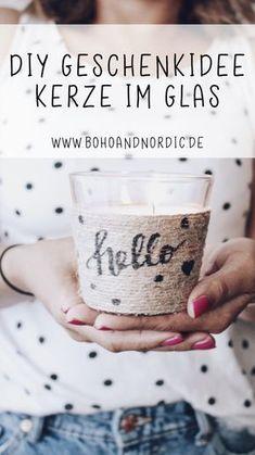 DIY einfache Geschenkidee – Duftkerze im Glas. Geschenk und Mitbringsel selber machen. Verschenken leicht gemacht. Einfache und Kreative Bastelidee. #diy #geschenk #kerze #selbermachen #verschenken #basteln