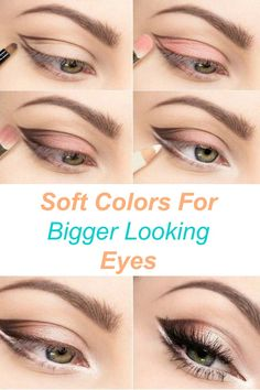 Soft Colors For Bigger Looking Eyes