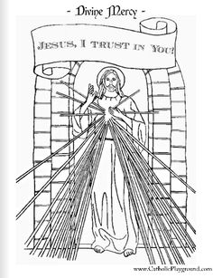Divine Mercy Catholic coloring page -- Jesus I trust in you!