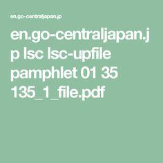 en.go-centraljapan.jp lsc lsc-upfile pamphlet 01 35 135_1_file.pdf