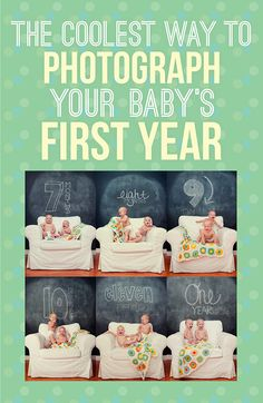 Cool Ways to Photograph Baby's First Year