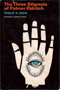 The Three Stigmata of Palmer Eldritch (1965) by Mars book covers: Science Fiction & Fantasy, via Flickr