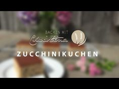 Zucchinikuchen - YouTube Sweet Treats, Food And Drink, Sweets, Brunch Recipes, Sweet Bread, 3 Ingredients, Sugar, Gummi Candy, Candy