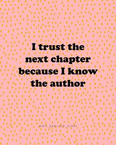 My Faith Diaries: The Next Chapter - The Darling Detail - faith words encouragement happy quotes Motivacional Quotes, Faith Quotes, Cute Quotes, Bible Quotes, Best Quotes, Cute Sayings, Quotes About Faith, Lorde Quotes, Darling Quotes