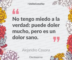 #UnDíaComoHoy nace el dramaturgo y maestro español de la Generación del 27, Alejandro Casona. Su producción dramática tiene el regusto amargo de la supervivencia. #frases #frasedeldía #verdades