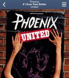 Phoenix ~ If I Ever Feel Better (United)