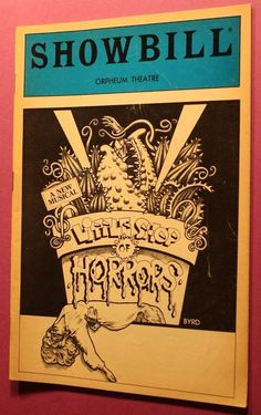 Little shop of Horrors - Playbill - Orpheum Theatre 1985