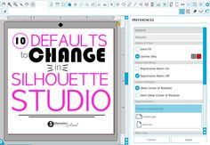 10 Silhouette Studio Defaults You Can (and Should) Change!