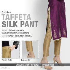 Checkout this latest Churidars Product Name: *Taffeta Silk Pant* Fabric: Taffeta Silk With Cotton Lining Waist Size: XL - 34 in XXL - 36 in  3XL - 38 in Length: Up To 39 Type: Stitched Description: It Has 1 Piece Of Women's Pant Pattern: Solid Country of Origin: India Easy Returns Available In Case Of Any Issue   Catalog Rating: ★4.1 (232)  Catalog Name: Taffeta Silk Pant CatalogID_79453 C74-SC1016 Code: 134-703013-2301