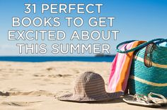31 Perfect Books To Get Excited About This Summer