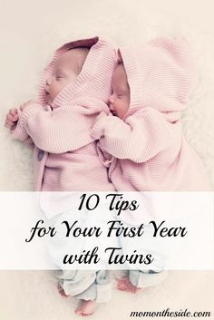 I'm not quite sure anything can prepare you for being a mom of twins, but my 10 Tips for Your First Year with Twins will surely help! #twins #twinparenting #momoftwins