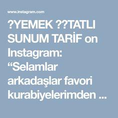"""🍲YEMEK 🎂🍫TATLI SUNUM TARİF on Instagram: """"Selamlar arkadaşlar favori kurabiyelerimden 😍kıyır kıyır hem uzuuun süre bayatlamıyan hem lezzetli hem de çok şık 😍 bu şekilde çay ve…"""" • Instagram"""