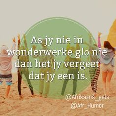 Afrikaans meisie on Inspirational Thoughts, Positive Thoughts, Afrikaanse Quotes, Goeie Nag, Word Pictures, Some Quotes, Christian Quotes, Picture Quotes, Butterflies