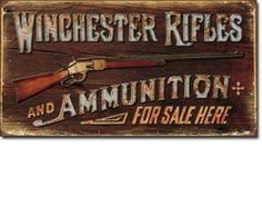 Vintage WINCHESTER RIFLES & AMMUNITION Metal Ad Sign GUN Tin by CollectSignsCom, http://www.amazon.com/dp/B00AFKK7I0/ref=cm_sw_r_pi_dp_4oBBsb0S12M7P