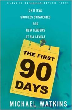 44 The First 90 Days