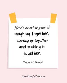 74 Best Birthday Quotes And Wishes For Friends – Our Mindful Life Happy Birthday Best Friend Quotes, Short Birthday Wishes, Birthday Wishes For Boyfriend, Birthday Quotes For Daughter, Happy Birthday Messages, Daughter Quotes, Quotes For Birthday Cards, Quotes For Birthday Wishes, Birthday Wuotes