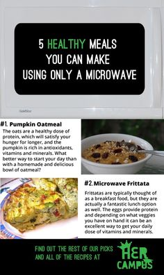 5 Healthy Microwaveable Meals - need this right now, haven't got a stove for the moment!