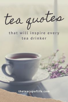 Cup Of Tea Quotes, Tea Quotes Funny, Tea Time Quotes, Tea Lover Quotes, Chai Quotes, Quotes About Tea, Girly Quotes, Organic Herbal Tea, Herbal Teas