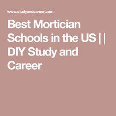 Best Mortician Schools In The US