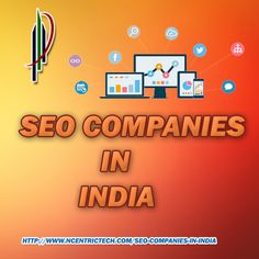 SEO Companies in India   Here at Ncentric Technologies, we give effective solutions that are best suited for the local business website and improve substantially the traffic to the website and also improve ranking on the search results of popular search engines.   #SEOCompaniesinIndia #SEOServices