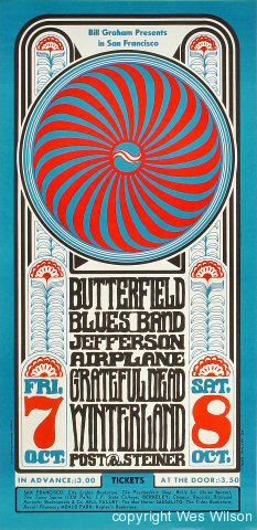 psychedelic-sixties:Butterfield Blues Band/Jefferson Airplane/Grateful Dead, October 7 & 1966 - Winterland (San Francisco, CA) Artwork by Wes Wilson Rock Posters, Band Posters, Hippie Posters, Movie Posters, Vintage Concert Posters, Vintage Posters, Psychedelic Art, Psychedelic Rock Bands, Festivals