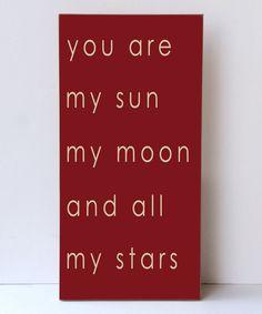 Vinyl Crafts Red & Cream My Sun My Moon Wall Sign | zulily