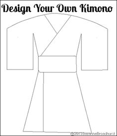 Design Your Own Kimono ---> Learning About Japan: At Home and Church Suzanne, with a Z, with a z Broadhurst Multicultural Activities, Preschool Activities, Creative Activities, Infant Activities, Summer Activities, Around The World Theme, Around The Worlds, Around The World Crafts For Kids, Japan For Kids