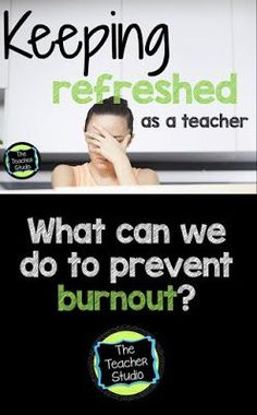 What Refreshes Me As a Teacher....and how can we keep ourselves and our teacher friends happy and healthy?