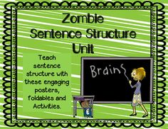 Large Sentence Structure Unit featuring Zombies!What's Included: - Slides that can be used as a PowerPoint OR printed out to make a bulletin board. Use the slides for your students to take notes on their foldables. Slides are in color AND in Black and white.- Foldables for interactive notebooks (3 levels of note taking)     - Sentence Structure   - Phrase vs.