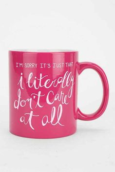 For Meghan. Literally Don't Care Mug - Urban Outfitters