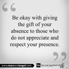 The gift of absence.