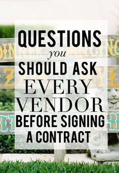 8 Questions You Must Ask Potential Vendors Before Signing The Contract (scheduled via http://www.tailwindapp.com?utm_source=pinterest&utm_medium=twpin&utm_content=post55756354&utm_campaign=scheduler_attribution)