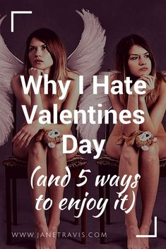 Whether single or not, Valentines day can be difficult. Here are 5 ways to enjoy it - even if you hate it!  Take a read