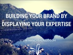 Building Your Brand By Displaying Your Expertise In planning to build your own brand, a set of high handed skill is a necessity. Branding building is not only a challenging prospect but also a costly