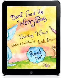 Wince -don't feed the worry bug story app iMagine machine K-2