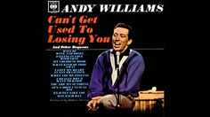 Today in 1962 singer Andy Williams is in Columbia studios Los Angeles and records 'Can't Get Used To Losing You.' The song will be a No 2 hit in the US and the UK for him in Musikgenres Andy Williams, 60s Music, Greatest Songs, To Loose, Old Tv, Kinds Of Music, You Youtube, Losing You, Movies