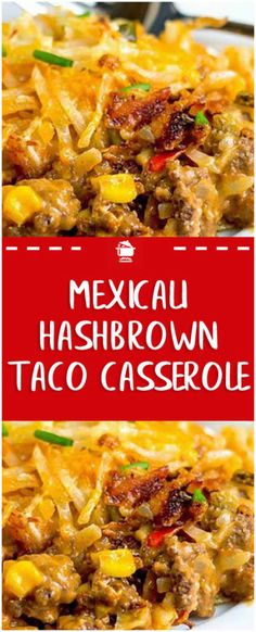 Mexicali Hashbrown Taco Casserole Meat and potatoes in one dish. A different ang. - Mexicali Hashbrown Taco Casserole Meat and potatoes in one dish. A different angle on Shepherd's - Casserole Taco, Hashbrown Breakfast Casserole, Casserole Dishes, Breakfast Potatoes, Ground Beef Casserole, Hashbrown Hamburger Casserole, Beef Casserole Recipes, Breakfast Tacos, Chicken Casserole