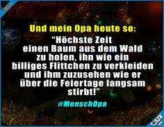 Opa in Weihnachtsstimmung. #Weihnachtsbaum #Weihnachten #typischopa #nurSpaß #Humor