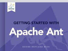 Getting Started with Apache Ant - DZone - Refcardz