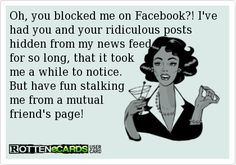 29 Best Blocked On Facebook Images Jokes Quotes Block Me On