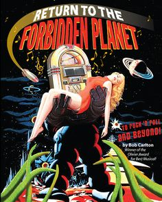 Return to the Return to the Forbidden Planet musical