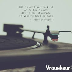 15826793_1377776028939830_3566397817892873746_n Afrikaanse Quotes, Frederick Douglass, Relationship Texts, Life Philosophy, Me Quotes, Inspirational Quotes, Advice, Education, Sayings