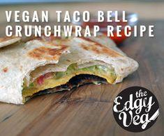 Vegan Taco Bell Crunchwrap Recipe