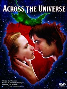 across the universe...Julie Taymor is visionary. Every detail of this movie is pitch perfect.