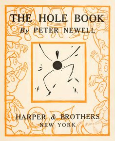 The Hole Book: Politically Incorrect, Charmingly Illustrated Verses from 1908