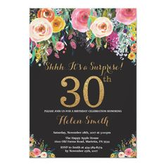 Floral Birthday Invitation Gold Glitter - birthday diy gift present custom ideas Surprise 30th Birthday, Adult Birthday Party, 20th Birthday, Birthday Diy, Flower Birthday, Birthday Gifts, Birthday Ideas, Happy Birthday, Women Birthday