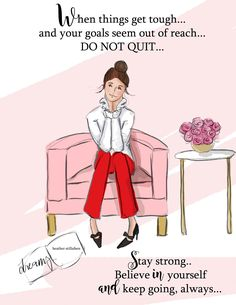 Items similar to Do Not Quit - Heather Stillufsen - Fashion Illustration - Art for Women - Quotes for Women - on Etsy Girl Humor, Mom Humor, Woman Quotes, Life Quotes, Wall Quotes, Mom Qoutes, Career Quotes, Friend Quotes, Happy Quotes