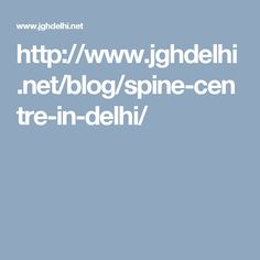 Best Spine Center in Delhi